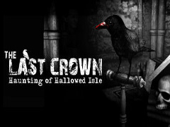 The Last Crown: The Haunting of Hallowed Isle!