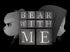 Gratis il primo episodio di Bear With Me