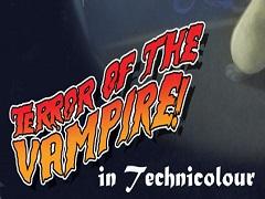 Terror of the Vampire!